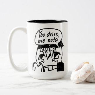 Sie fahren mich Nuts Kaffee-Tasse Zweifarbige Tasse
