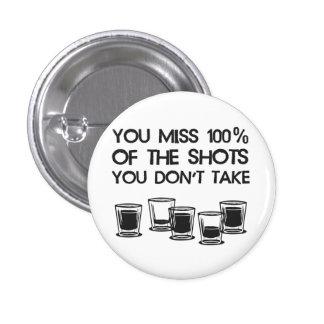 Sie Fräulein 100% der Schüsse, die Sie nicht nehme Runder Button 2,5 Cm