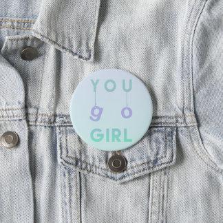 Sie gehen Mädchen - Spaß-Typografie-motivierend Runder Button 7,6 Cm