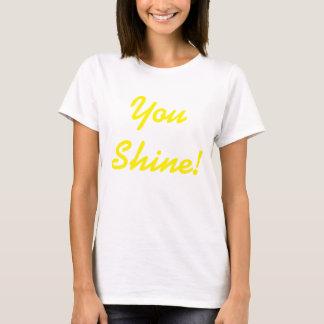 Sie glänzen! T-Shirt