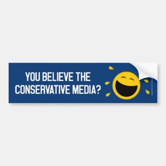 Sie glauben den konservativen Medien? Autoaufkleber