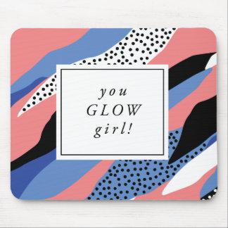 Sie glühen Mädchen inspirierend Mousepad