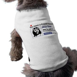 Sie haben einen Freund-Antrag vom Jesus Christus Hundbekleidung