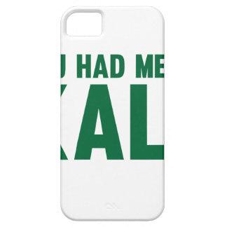 Sie hatten mich am Kohl iPhone 5 Etui
