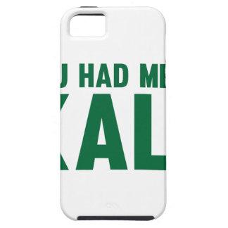 Sie hatten mich am Kohl Schutzhülle Fürs iPhone 5