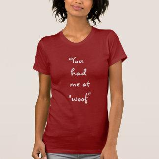 Sie hatten mich Haustier-Hundeliebhaber-T - Shirt