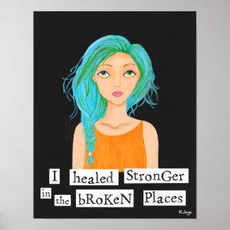 Sie heilte stärkeres - inspirierend Kunst-Druck Poster
