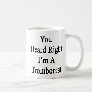 Sie hörten, dass nach rechts ich ein Trombonist Kaffeetasse