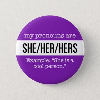 Sie/ihre Pronomina - Geschlechts-kreative Flagge Runder Button 5,1 Cm