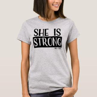 Sie ist stark T-Shirt