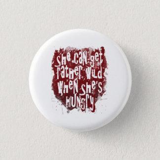 Sie kann ziemlich wild erhalten, wenn sie runder button 3,2 cm