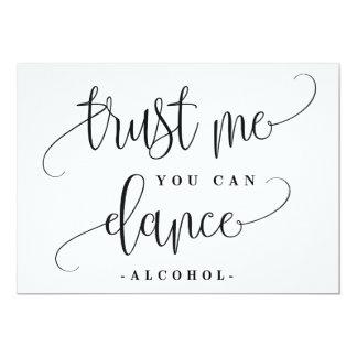 Sie können Alkohol-Zeichen tanzen - reizende Karte