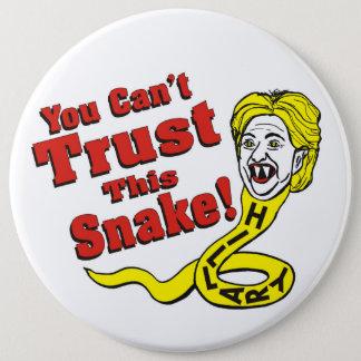 Sie können dieser Schlange Hillary nicht vertrauen Runder Button 15,3 Cm