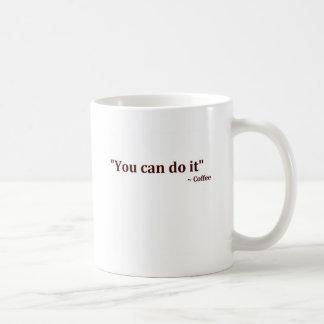 Sie können es tun kaffeetasse