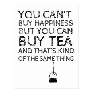 Sie können Glück nicht kaufen… Sie können Tee Postkarte
