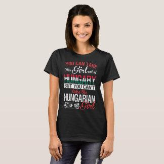 Sie können Mädchen aus Ungarn-Ungar-Mädchen heraus T-Shirt