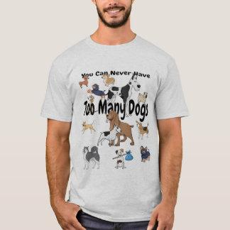 Sie können zu vielen HundeT - Shirt nie haben