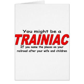 Sie konnten ein Trainiac sein - Ehefrau Karte