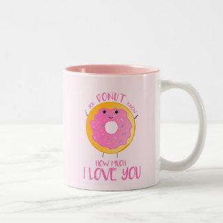 Sie KRAPFEN wissen, wie viel i-Liebe Sie - Tasse