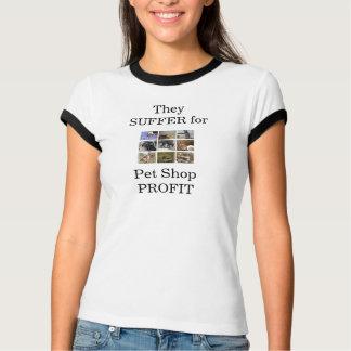Sie LEIDEN für Geschäft für Haustiere GEWINN T-Shirt