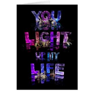 Sie leuchten meinem Leben Karte