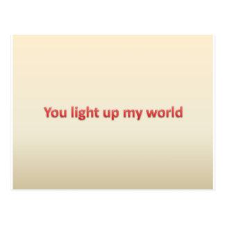 Sie leuchten meinem Leben Postkarte