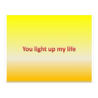 Sie leuchten meinem Leben Postkarten