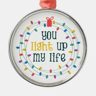Sie leuchten meinem Leben Rundes Silberfarbenes Ornament