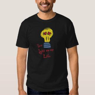 Sie leuchten meinem Leben Shirts