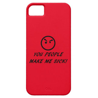 SIE LEUTE MACHEN MICH KRANK! iPhone 5 ETUI