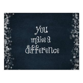 Sie machen ein Unterschied-Zitat Postkarte