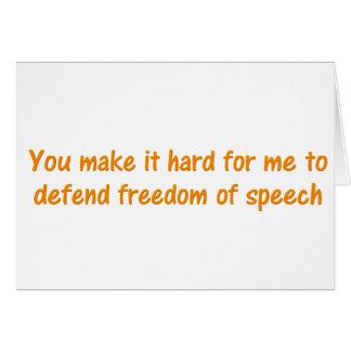 Sie machen es hart, Redefreiheit zu verteidigen Karte
