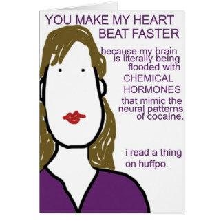 Sie machen meinen Herz-Schlag schneller. Chemisch Karte