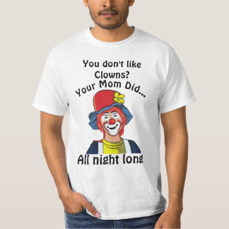 Sie mögen nicht Clowns? #2wb Mamma T-Shirt
