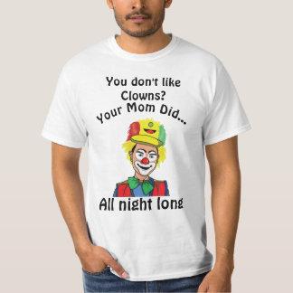 Sie mögen nicht Clowns? #5wb Mamma T-Shirt