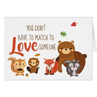 Sie müssen nicht an Liebe jemand anpassen - Karte