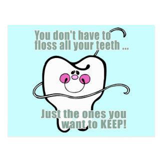 Sie nicht müssen Floss alle Ihre Zähne Postkarte