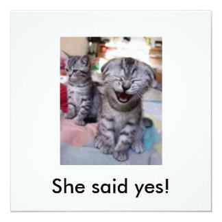 Sie sagte ja! quadratische 13,3 cm einladungskarte