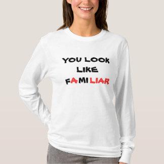 SIE SEHEN, WIE, F, A, MI, LÜGNER AUS T-Shirt