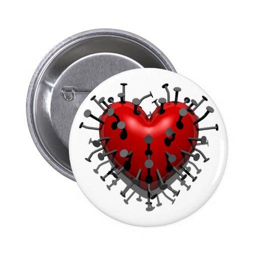Sie setzten Nägel in mein Herz Buttons