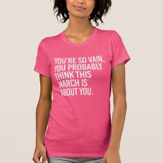 SIE sind, ALSO NICHTIG, DENKEN SIE VERMUTLICH, T-Shirt