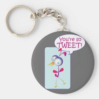 Sie sind, also tweeten Sie Standard Runder Schlüsselanhänger