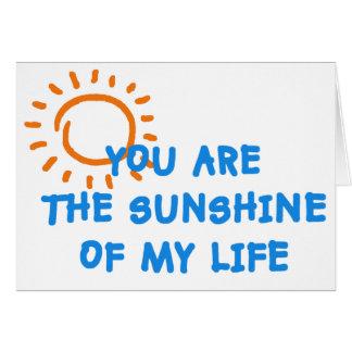 Sie sind der Sonnenschein meiner Lebenkarte Karte