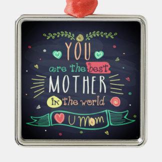 Sie sind die beste Mutter in der ganzen Welt Silbernes Ornament