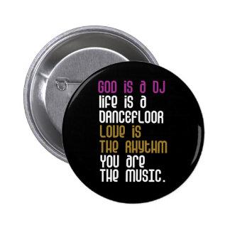 Sie sind die Musik Runder Button 5,7 Cm