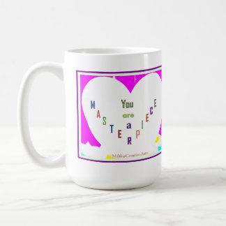 Sie sind ein Meisterwerk Kaffeetasse