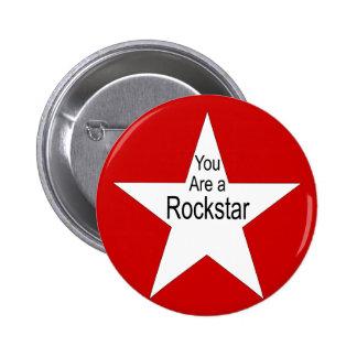 Sie sind ein rockstar runder button 5,1 cm