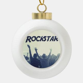 Sie sind ein Rockstar! Keramik Kugel-Ornament