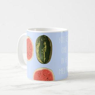 """""""Sie sind eins in einer Melone"""" Frucht danken Kaffeetasse"""