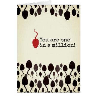 """""""Sie sind eins in Million"""" Zeichen Karte"""